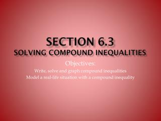 Section 6.3 Solving compound inequalities