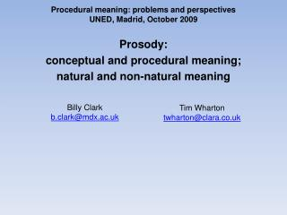 Procedural meaning: problems and perspectives UNED, Madrid, October 2009