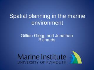 Spatial planning in the  marine environment