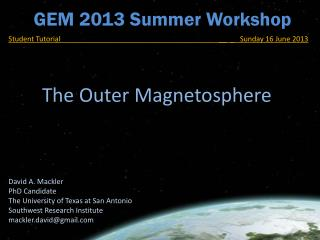 GEM 2013 Summer Workshop