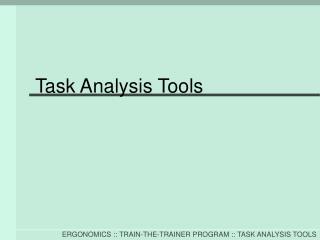 Task Analysis Tools