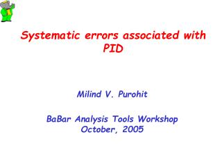 Systematic errors associated with PID
