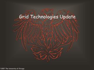 Grid Technologies Update