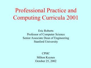 Professional Practice and Computing Curricula 2001