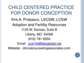 CHILD CENTERED PRACTICE FOR DONOR CONCEPTION
