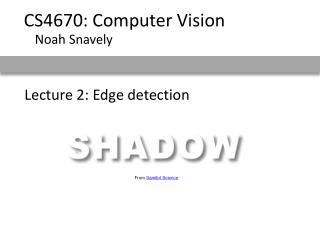 Lecture 2: Edge detection