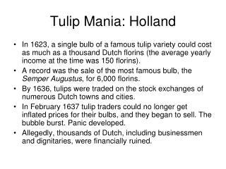 Tulip Mania: Holland