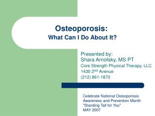 Osteoporosis:  What Can I Do About It