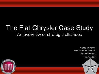 The Fiat-Chrysler Case Study