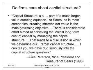 Do firms care about capital structure?