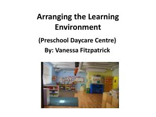 Arranging the Learning Environment