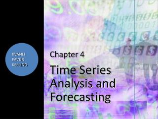 Chapter  4 Time Series Analysis and Forecasting
