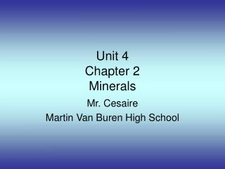 Unit 4 Chapter 2 Minerals