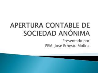 APERTURA CONTABLE DE SOCIEDAD ANÓNIMA