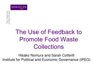 The Use of Feedback to Promote Food Waste Collections