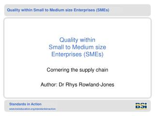 Quality within  Small to Medium size  Enterprises SMEs