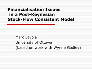 Financialisation Issues  in a Post-Keynesian  Stock-Flow Consistent Model