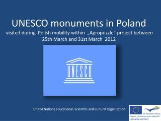 UNESCO   monuments  in Poland