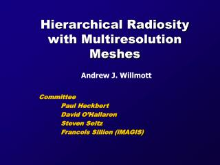 Hierarchical Radiosity with Multiresolution Meshes