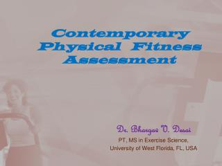Contemporary Physical   Fitness Assessment