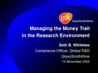 Managing the Money Trail  in the Research Environment