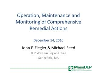 Operation, Maintenance and Monitoring of Comprehensive Remedial Actions December 14, 2010