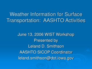 Weather Information for Surface Transportation:  AASHTO Activities