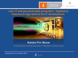 Law, IT and personal data protection - legislative framework lags behind the IT development