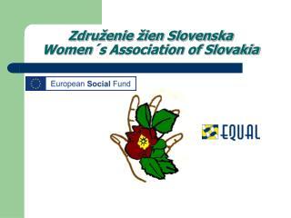Združenie žien Slovenska Women´s Association of Slovakia
