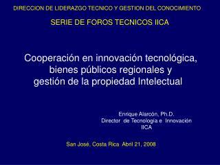 SERIE DE FOROS TECNICOS IICA