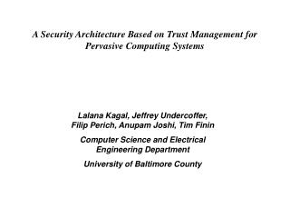 A Security Architecture Based on Trust Management for Pervasive Computing Systems