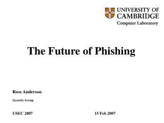 The Future of Phishing