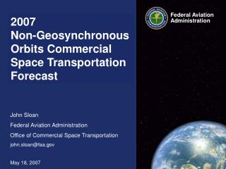 2007  Non-Geosynchronous Orbits Commercial Space Transportation Forecast