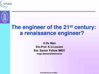 TThe  engineer of the 21 st  century: a  renaissance  engineer?