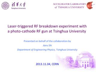 Laser-triggered RF breakdown experiment with a photo-cathode RF gun at  Tsinghua  University