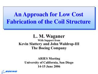 An Approach for Low Cost Fabrication of the Coil Structure