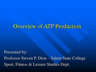 Overview of ATP Production
