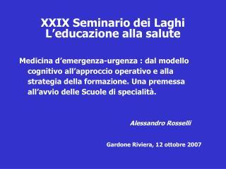 XXIX Seminario dei Laghi L'educazione alla salute