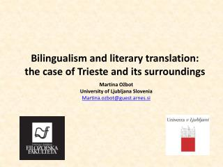Bilingualism and literary translation: the case of Trieste and its surroundings