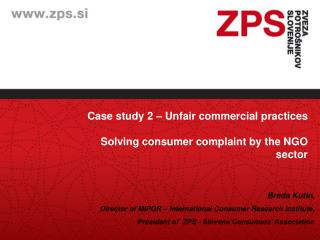 Case study 2 – Unfair commercial practices Solving consumer complaint by the NGO sector
