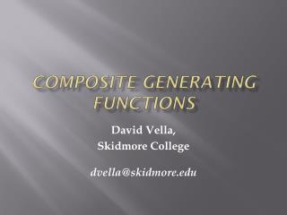 Composite Generating Functions