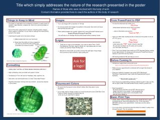 Title which simply addresses the nature of the  research  presented in the poster