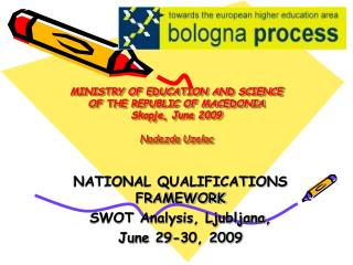 MINISTRY OF EDUCATION AND SCIENCE OF THE REPUBLIC OF MACEDONIA Skopje, June 2009 Nadezda Uzelac