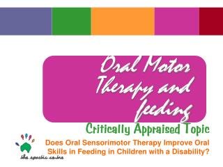 Oral Motor Therapy and feeding