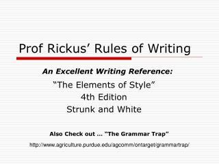 Prof Rickus' Rules of Writing