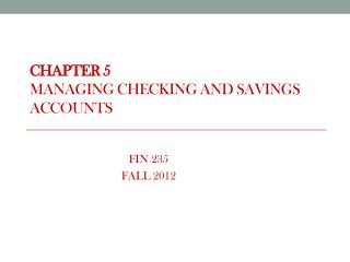 CHAPTER 5 MANAGING CHECKING AND SAVINGS ACCOUNTS