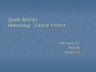 Quest Atlantis  Homepage  Tutorial Project