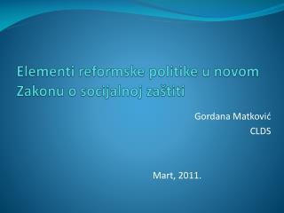Elementi reformske politike u novom Zakonu o socijalnoj zaštiti