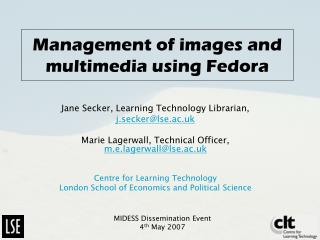 Management of images and multimedia using Fedora