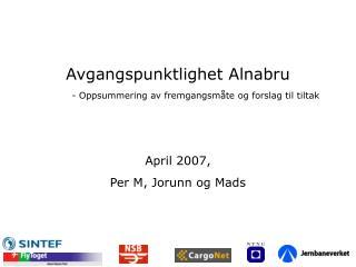 Avgangspunktlighet Alnabru - Oppsummering av fremgangsmåte og forslag til tiltak
